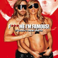 Cover Cathy & David Guetta - F*** Me I'm Famous! [2013]